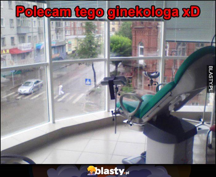 Polecam tego ginekologa panoramiczne okna na całe miasto