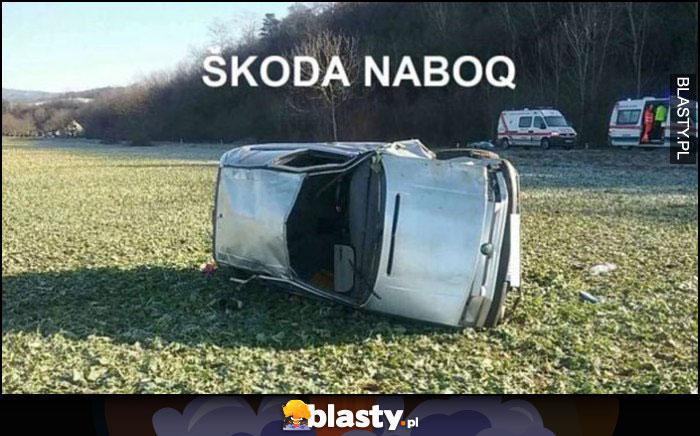 Skoda Naboq leży na boku dosłownie