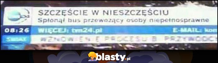 Szczęście w nieszczęściu spłonął autobus przewożący osoby niepełnosprawne pasek TVN24