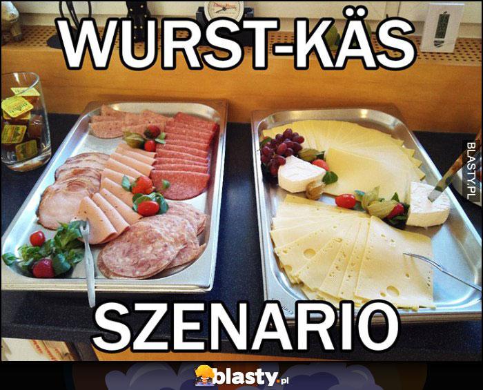 Wurst-kas szenario po niemiecku szynka ser
