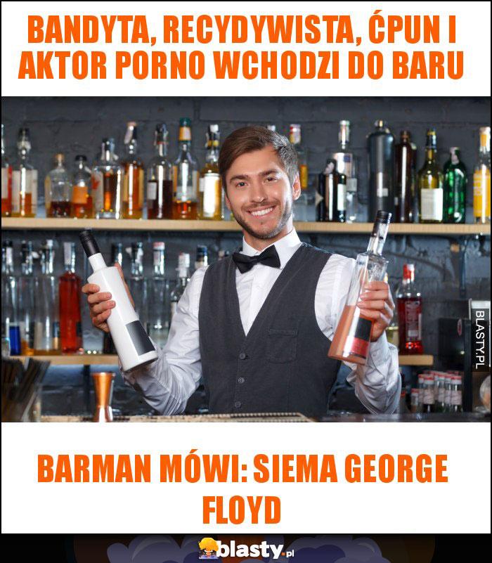 Bandyta, recydywista, ćpun i aktor porno wchodzi do baru