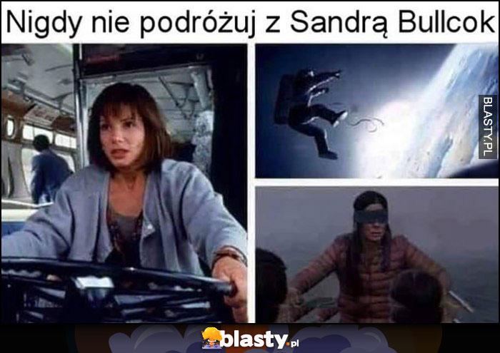 Nigdy nie podróżuj z Sandrą Bullock film