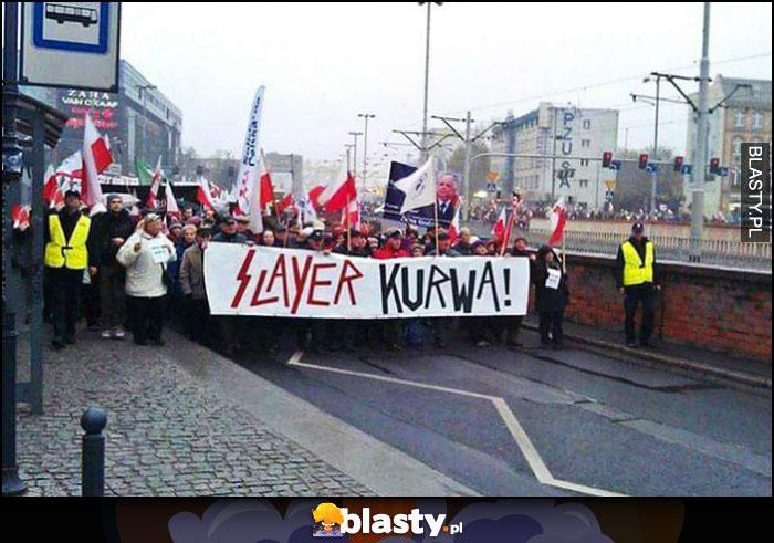 Slayer kurna napis transparent na strajku proteście
