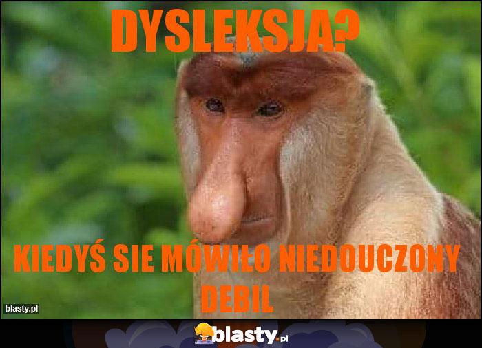 Dysleksja?