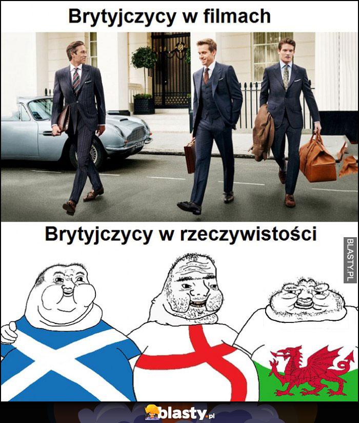 Brytyjczycy w filmach vs brytyjczycy w rzeczywistości porównanie