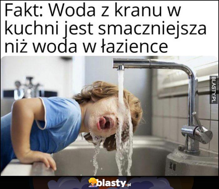 Fakt: woda z kranu w kuchni jest smaczniejsza niż woda w łazience