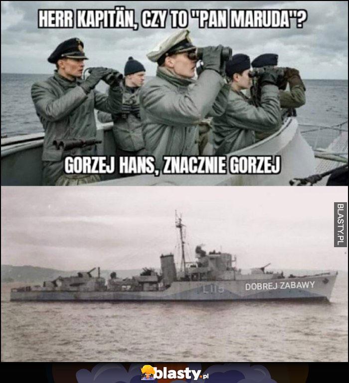 Herr Kapitan czy to