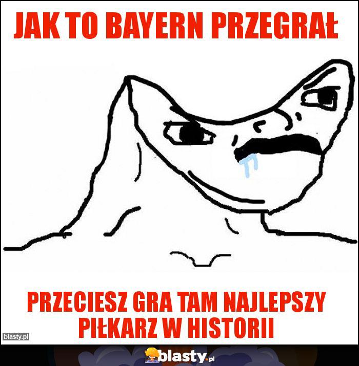 Jak to Bayern przegrał