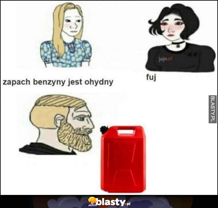 Kobiety dziewczyny: zapach benzyny jest ohydny, mężczyźni faceci wąchają lubią