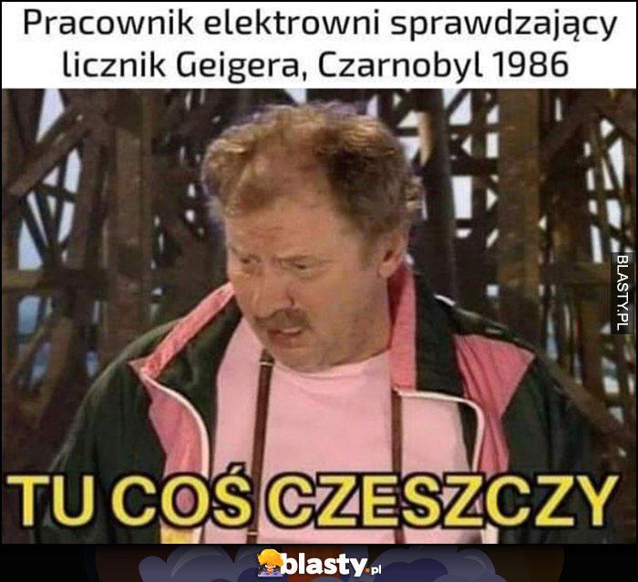 Pracownik elektrowni sprawdzający licznic Geigera, Czarnobyl 1986 tu coś czeszczy Ferdek Kiepski