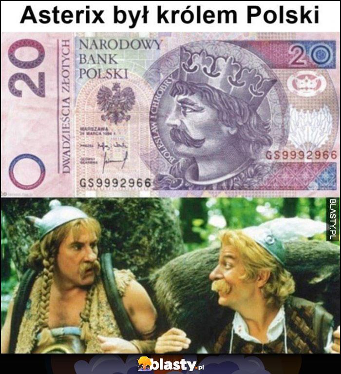 Asterix był królem Polski banknot 20zł z Chrobrym