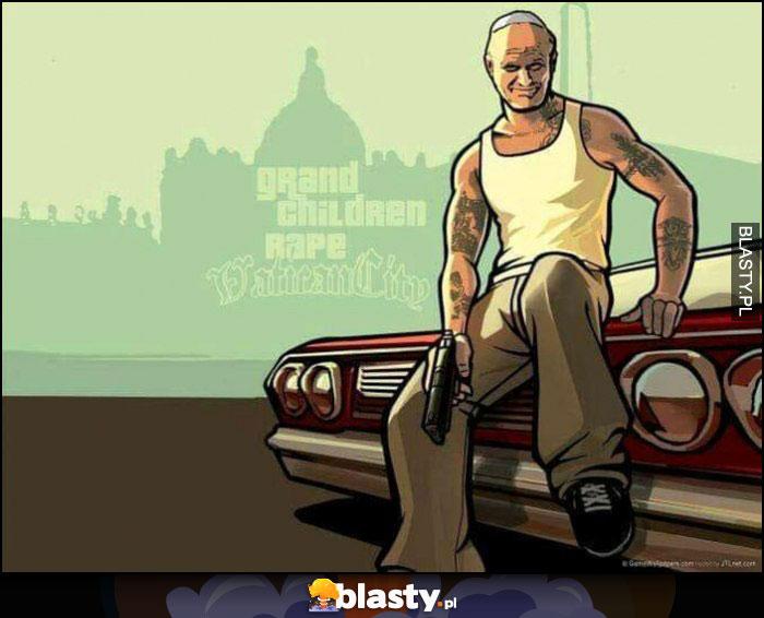 Grand Theft Auto papież Jan Paweł II przeróbka