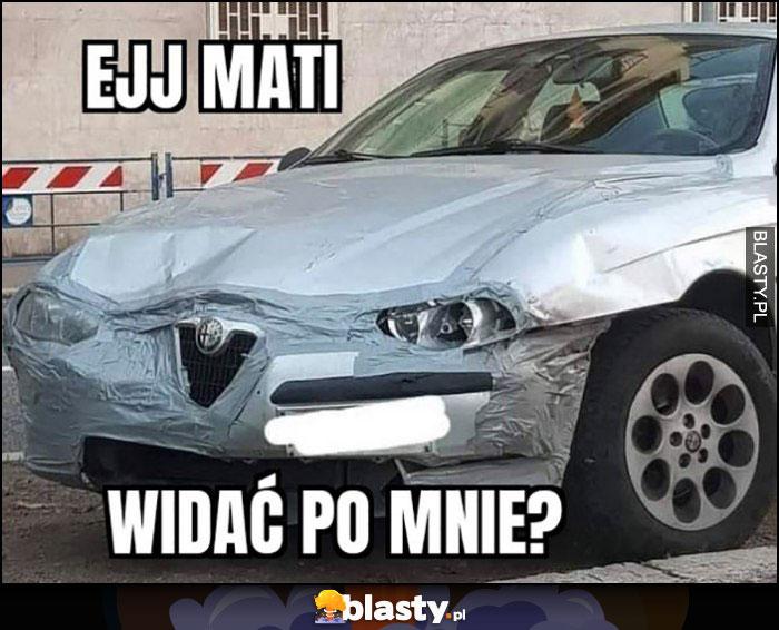 Ejj Mati widać po mnie? Rozbita Alfa Romeo poklejona taśmą z przodu przód