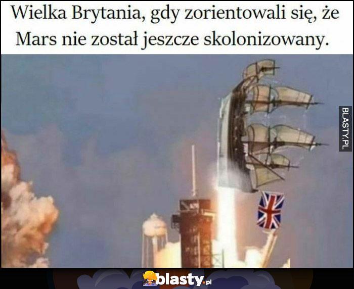 Wielka Brytania gdy zorientowali się, że Mars nie został jeszcze skolonizowany statek lecą jak rakietą