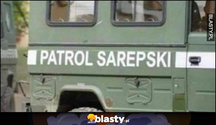 Patrol Sarepski saperski wojsko pojazd napis
