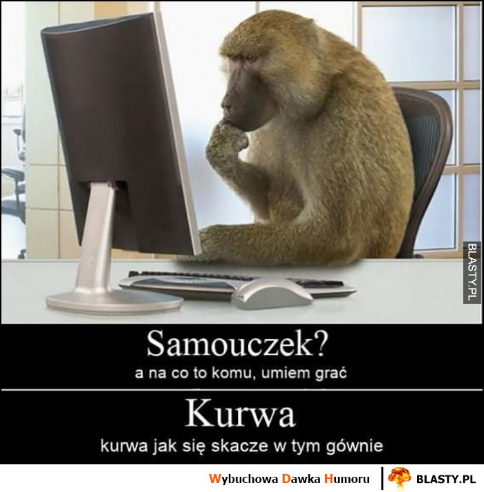 Gra małpa samouczek, na co to komu umiem grać, kurna jak się skacze