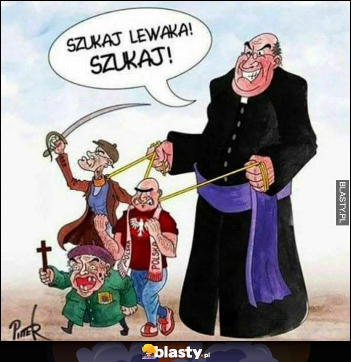 Ksiądz z prawakami narodowcami na smyczy szukaj lewaka rysunek