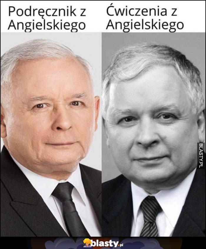 Jarosław Kaczyński podręcznik z angielskiego vs Lech Kaczyński ćwiczenia z angielskiego czarno białe