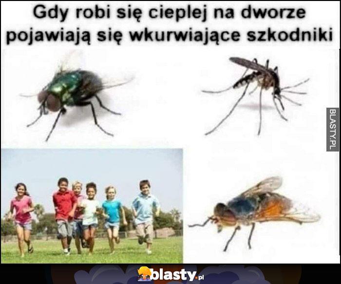 Gdy robi się cieplej na dworze pojawiają się wkurzające szkodniki insekty i dzieci