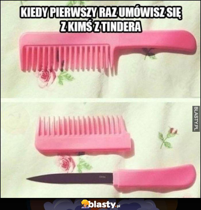Kiedy pierwszy raz umówisz się z kimś z Tindera nóż ukryty w różowym grzebieniu