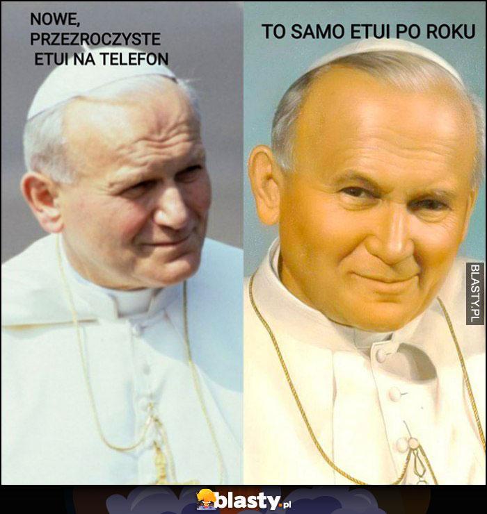 Papież Jan Paweł II nowe przezroczyste etui na telefon vs to samo etui po roku