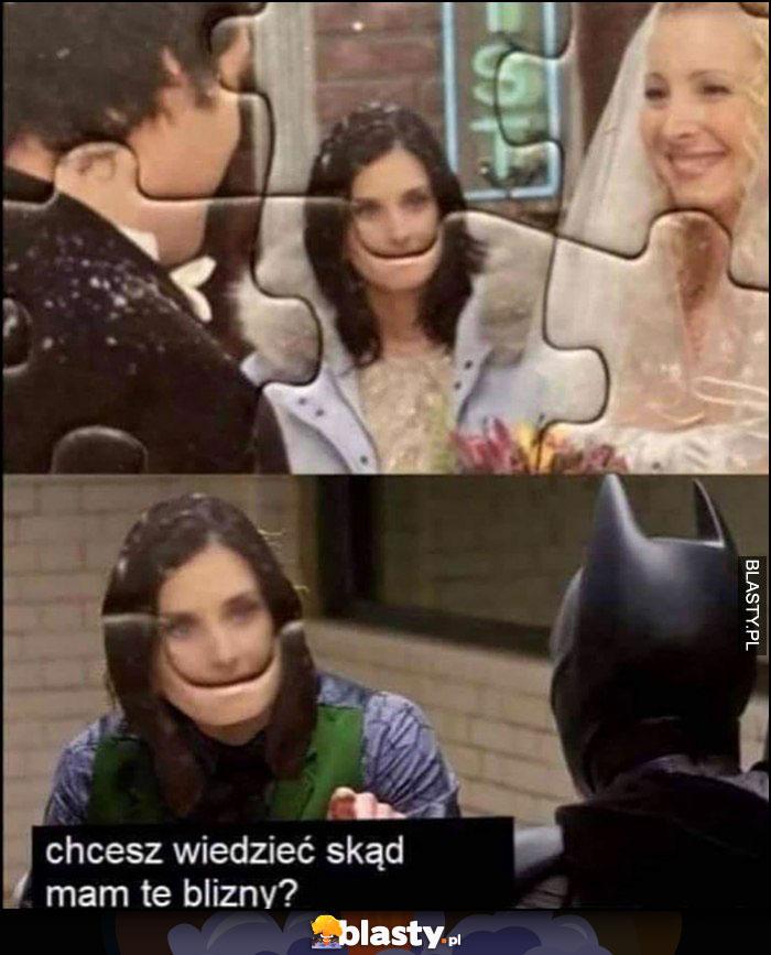 Przyjaciele puzzle Monica Batman chcesz wiedzieć skąd mam te blizny?