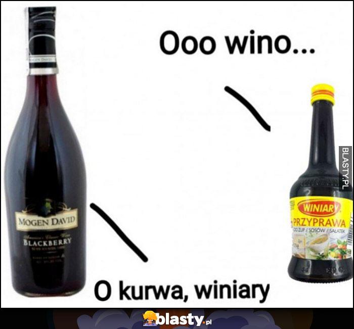 Oooo wino, o kurde winiary