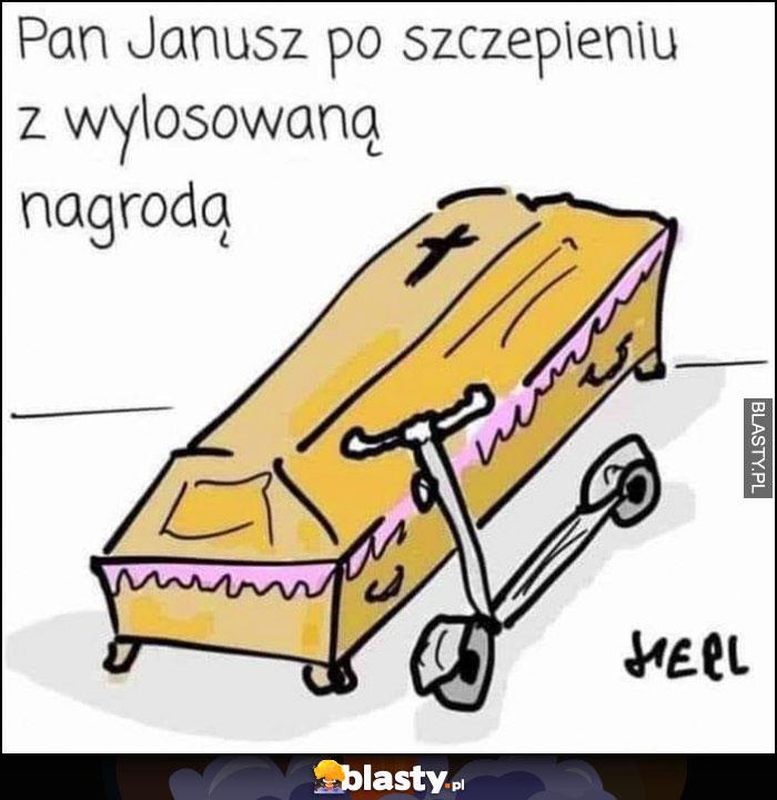 Pan Janusz po szczepieniu z wylosowaną nagrodą trumna hulajnoga