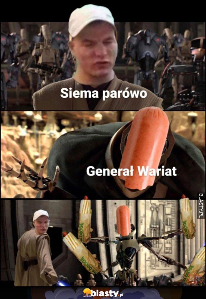 Siema parówo, generał wariat żabka hotdogi jaka parówa star wars gwiezdne wojny