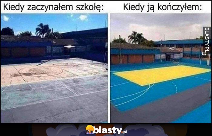 Boisko kiedy zaczynałem szkołę stare zniszczone vs kiedy ją kończyłem nowe wyremontowane