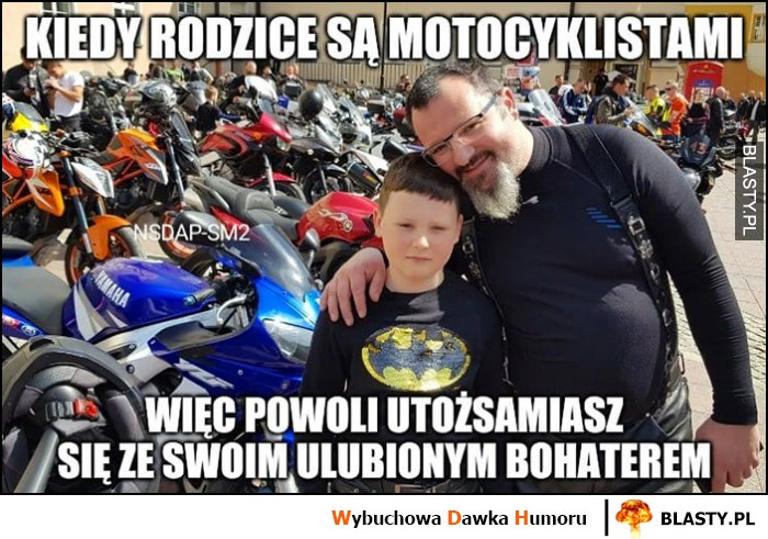 Dzieciak kiedy rodzice są motocyklistami więc powoli utożsamiasz się ze swoim ulubionym bohaterem Batman
