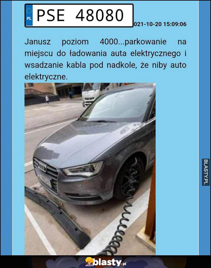 Janusz poziom 4000, zaparkował w miejscu ładowania auta elektrycznego i wsadził kabel w nadkole, że niby ma auto elektryczne