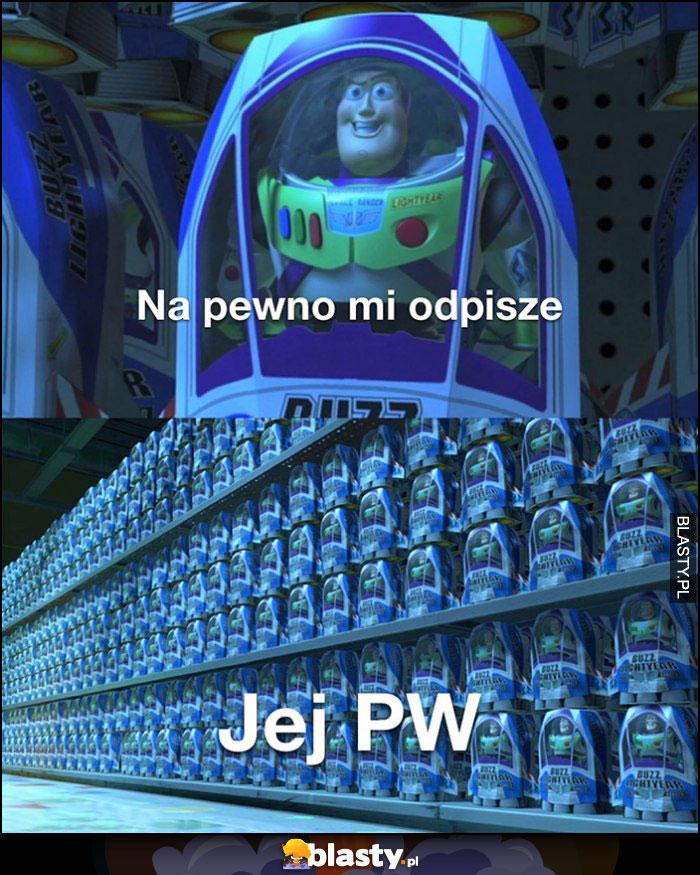 Na pewno mi odpisze Toy Story Buzz vs jej PW pełne takich wiadomości